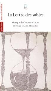 Christian Lauba et Daniel Mesguich - La Lettre des sables.