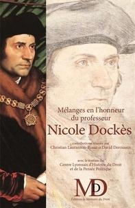 Christian Lauranson-Rosaz et David Deroussin - Mélanges en l'honneur du professeur Nicole Dockès.