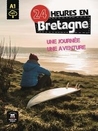 Christian Lause - 24 heures en Bretagne - Une journée, une aventure.