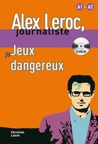 Christian Lause - Jeux dangereux - A1-A2. 1 CD audio