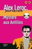 Christian Lause - Mystère aux Antilles. 1 CD audio