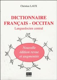 Christian Laux - Dictionnaire français-occitan - Languedocien central.