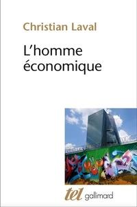 Christian Laval - L'homme économique - Essai sur les racines du néolibéralisme.