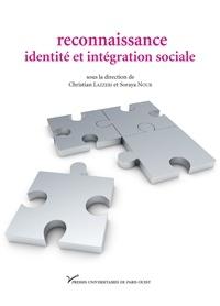 Christian Lazzeri et Soraya Nour - Reconnaissance, identité et intégration sociale.