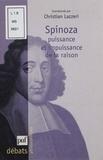 Christian Lazzeri et  Collectif - SPINOZA. - Puissance et impuissance de la raison.