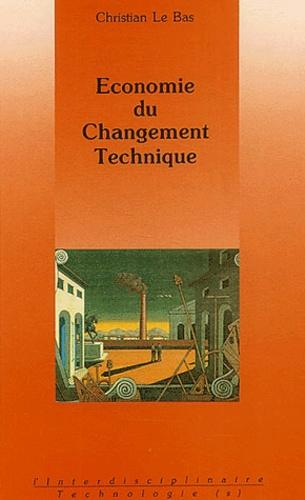 Christian Le Bas - Economie du changement technique.