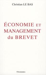 Christian Le Bas - Economie et management du brevet.