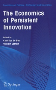 Christian Le Bas et William Latham - The Economics of Persistent Innovation - An Evolutionary View.