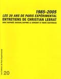 Christian Lebrat - Les 20 ans de Paris Expérimental 1985-2005.