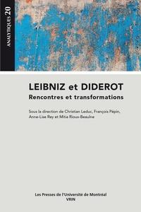 Christian Leduc et François Pépin - Leibniz et Diderot - Rencontres et transformations.