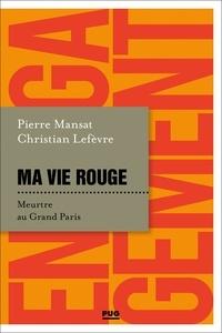 Christian Lefèvre et Pierre Mansat - .