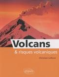 Christian Lefèvre - Volcans et risques volcaniques.
