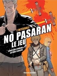 Christian Lehmann et Antoine Carrion - No pasaran, le jeu - L'intégrale.