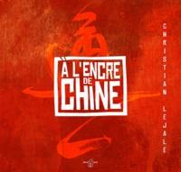 Christian Lejalé - A l'encre de Chine.