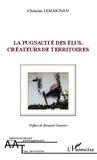 Christian Lemaignan - La pugnacité des élus, créateurs de territoires.