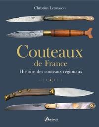 Christian Lemasson - Couteaux de France - Histoire des couteaux régionaux.