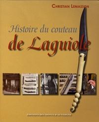 Christian Lemasson - Histoire du couteau de Laguiole.