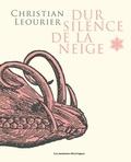 Christian Léourier - Dur silence de la neige.