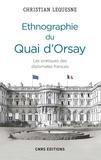 Christian Lequesne - Ethnographie du Quai d'Orsay.