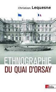 Téléchargez des livres sur ipod nano Ethnographie du Quai d'Orsay  - Pratique des diplomates Français