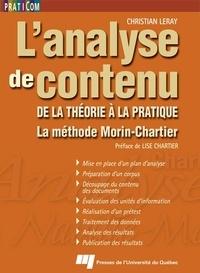 Christian Leray - L'analyse de contenu - De la théorie à la pratique, la méthode Morin-Chartier.