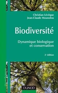 Christian Lévêque et Jean-Claude Mounolou - Biodiversité - 2e éd. - Dynamique biologique et conservation.