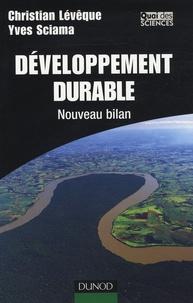 Christian Lévêque et Yves Sciama - Développement durable - Nouveau bilan.