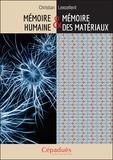 Christian Lexcellent - Mémoire humaine & mémoire des matériaux.