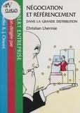 Christian Lhermie - Négociation et référencement dans la grande distribution.