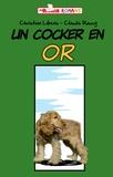 Christian Libens et Claude Raucy - Un cocker en or.
