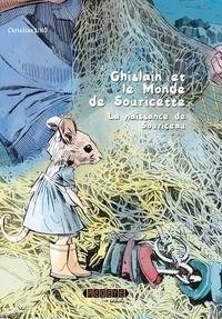 Christian Lino et Pascal Aubril - Ghislain et le monde de Souricette - La naissance de Souriceau.
