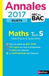Christian Lixi - Les Annales du BAC Maths Terminale S Spécificité et Spécialité - Non corrigé.