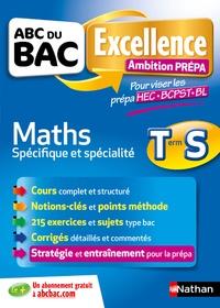 Christian Lixi et Gérard Chassard - Mathématiques Term S spécifique & spécialité - Ambition prépa.
