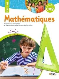 Christian Loarer - Mathématiques Eureka CM2 - Livre de l'élève.