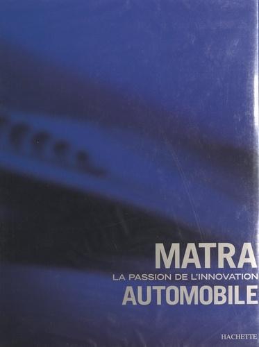 Matra, la passion de l'innovation automobile