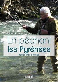Téléchargement gratuit de livres audio mp3 en anglais En pêchant les Pyrénées  - Méthode simple et modeste (French Edition)