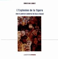 Lexplosion de la figure dans la peinture moderne (de Goya à Bacon).pdf