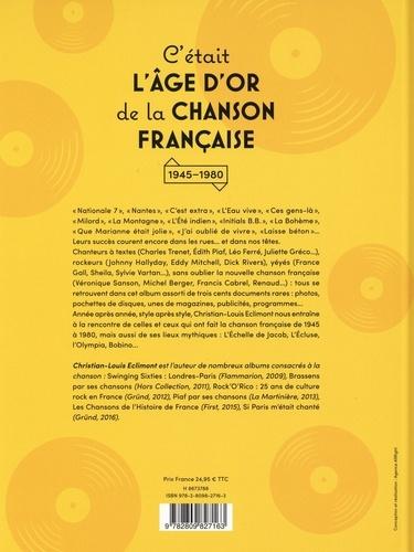 C'était l'âge d'or de la chanson française. 1945-1980