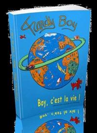 Christian-Louis Eclimont - Francky boy - Boy, c'est la vie !.