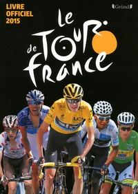 Histoiresdenlire.be Le Tour de France - Le livre officiel 2015 Image
