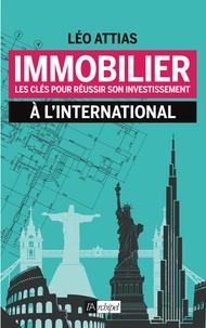 Immobilier - Les clés pour réussir son investissement à linternational.pdf