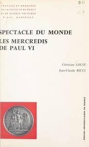 Christian Louit et Jean-Claude Ricci - Spectacle du monde - Les Mercredis de Paul VI : sciences sociales, analyses de contenus.