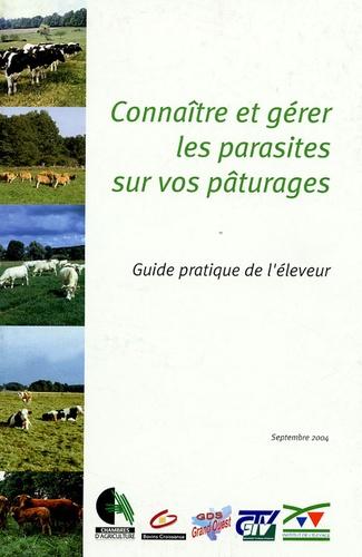 Christian Mage - Connaître et gérer les parasites sur vos pâturages - Guide pratique de l'éleveur.