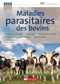 Christian Mage - Maladies parasitaires des bovins.