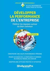 Christian Maisonneuve - Développer la performance de l'entreprise - Fédérer les équipes autour du bien commun relationnel.