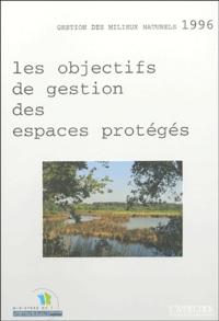 Les objectifs de gestion des espaces protégés - Eléments pour la définition des objectifs.pdf