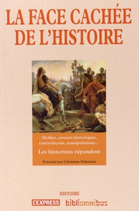 Christian Makarian - La face cachée de l'histoire.