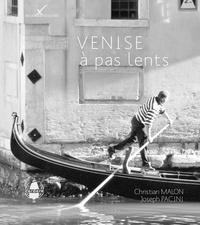Christian Malon et Joseph Pacini - Venise à pas lents.
