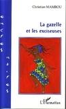 Christian Mambou - La gazelle et les exciseuses.