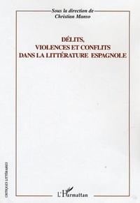 Christian Manso - Délits,violences et conflits dans la littérature espagnole.